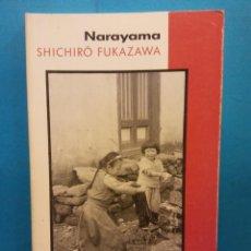 Livros em segunda mão: NARAYAMA. SHICHIRÒ FUKAZAWA. COLUMNA EDICIONS. Lote 192524358