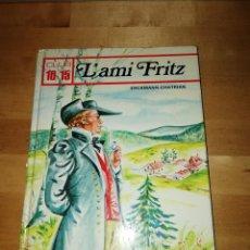 Libros de segunda mano: ERCKMANN - CHATRIAN - L'AMI FRITZ - BÉATRICE GUTHART - MICHÈLE DANON-MARCHO - LITO 1979. Lote 193375542