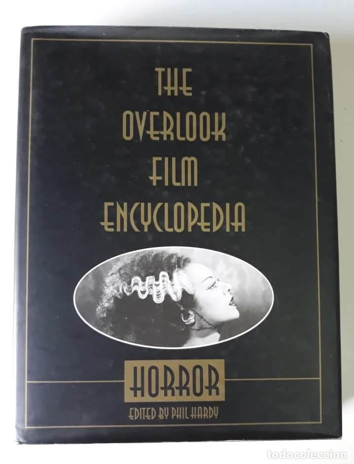 THE OVERLOOK FILM ENCYCLOPEDIA: HORROR - EDITED BY PHIL HARDY (Libros de Segunda Mano - Otros Idiomas)