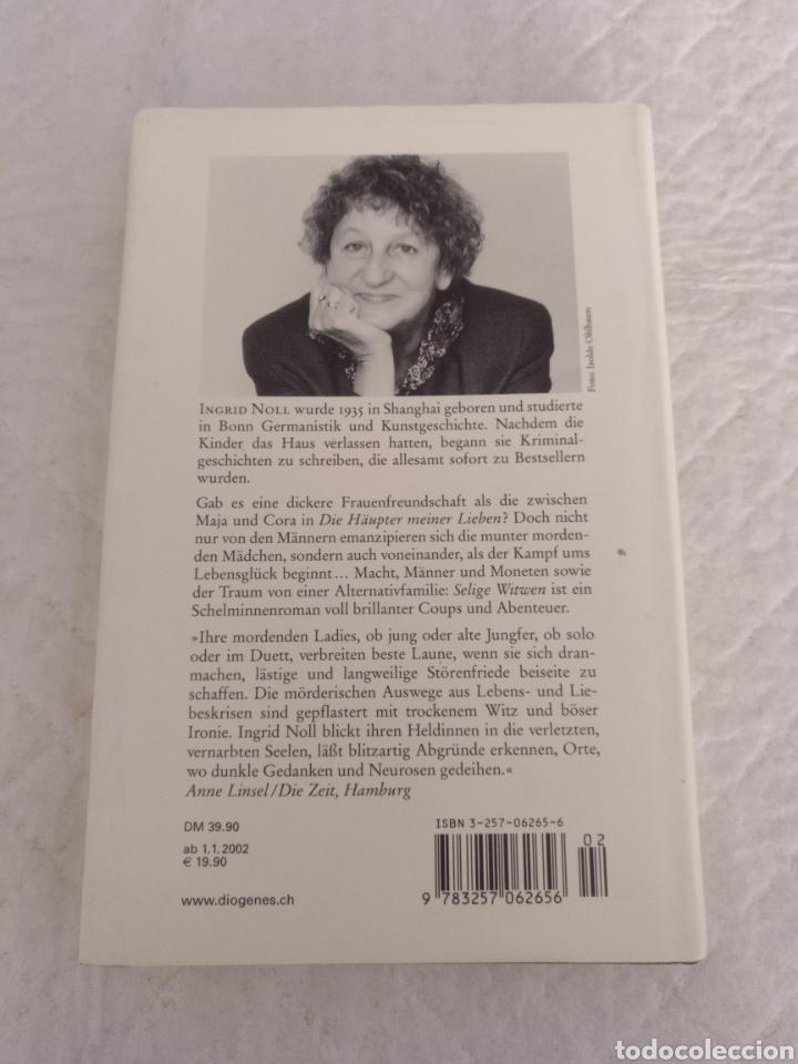 Libros de segunda mano: Selige Witwen. Ingrid Noll. Diogenes verlag, 2001. Libro - Foto 8 - 194139128