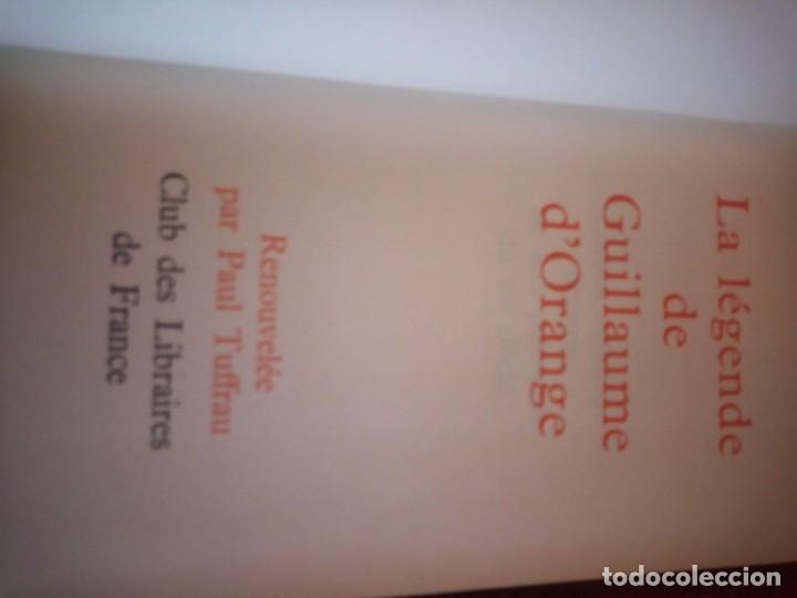 Libros de segunda mano: le roman de renart,la vie legendaire d´alexandre le grand,la legende de guillaume d´orange,1962 - Foto 4 - 194245898