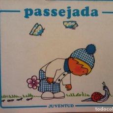 Libros de segunda mano: PASSEJADA. PIA VILARRUBIOS. EDITORIAL JUVENTUD. Lote 194490045