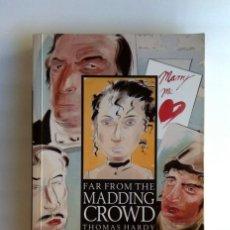 Libros de segunda mano: FAR FROM THE MADDING CROWD. (THOMAS HARDY). Lote 194507835