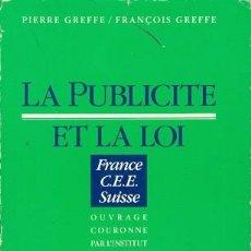 Libros de segunda mano: LA PUBLICITÉ ET LA LOI. Lote 194509430