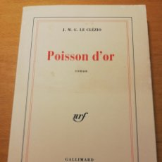 Libros de segunda mano: POISSON D'OR (LE CLÉZIO). Lote 194540681
