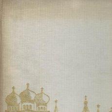 Libros de segunda mano: HISTOIRE DE MOSCOU ET DES MOSCOVITES PAR CONSTANTIN DE GRÜNWALD. Lote 194552841