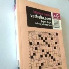 Libros de segunda mano: VERBALIA.COM - MARIUS SERRA - EDICIÓ EN CATALÀ. Lote 194576603