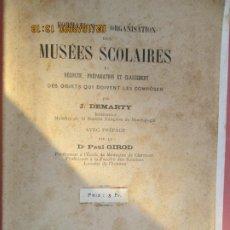 Libros de segunda mano: MUSÉES SCOLAIRES FORMATION ET ORGANISATION DES - J. DEMARTY . Lote 194619006
