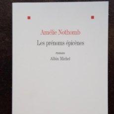 Libros de segunda mano: AMÉLIE NOTHOMB: LES PRÉNOMS ÉPICÈNES. Lote 194686915