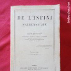 Libros de segunda mano: DE L'INFINI MATHÉMATIQUE -LOUIS COUTURAT.. Lote 194690520