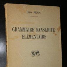 Libros de segunda mano: GRAMMAIRE SANSKRITE ÉLÉMENTAIRE.. Lote 194881840