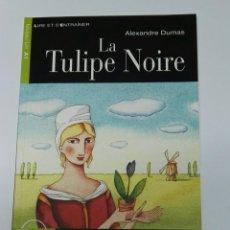 Libros de segunda mano: LA TULIPE NOIRE. Lote 194883311