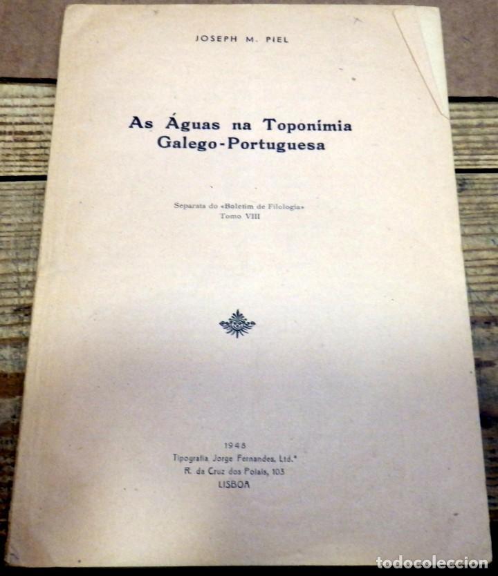 AS AGUAS NA TOPONIMIA GALEGO-PORTUGUESA, JOSEPH M. PIEL, 1948, (Libros de Segunda Mano - Otros Idiomas)