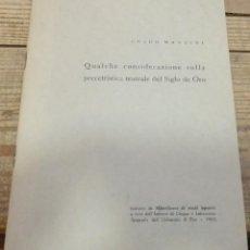 Libros de segunda mano: QUALCHE CONSIDERAZIONE SULLA PRECETTISTICA TEATRALE DEL SIGLO DE ORO, 1965. Lote 194886016