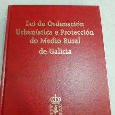 Libros de segunda mano: 2002 GALICIA LEÍ ORDENACIÓN URBANÍSTICA E PROTECCIÓN DO MEDIO RURAL DE GALICIA XUNTA. Lote 194996726