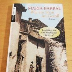 Libros de segunda mano: WIE EIN STEIN IM GEROLL (MARIA BARBAL). Lote 195007707