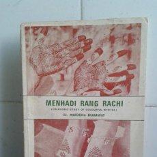 Libros de segunda mano: MENHADI RANG RACHI, DR. MAHENDRA BHANAWAT, TEXTO EN INGLES. Lote 195053213