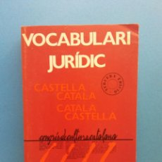 Libros de segunda mano: VOCABULARI JURÍDIC. CASTELLÀ CATALÀ. CATALÀ CASTELLÀ. EDITORIAL PORTIC. Lote 195085805