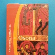 Libros de segunda mano: GUIES COMARCALS. CATALUNYA ROMANICA. 2. OSONA. ANTONI PLADEVALL. EDITORIAL PORTIC. Lote 195086896