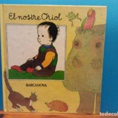 Libros de segunda mano: EL NOSTRE ORIOL. JAN ORMEROD. BARCANOVA. Lote 195087250