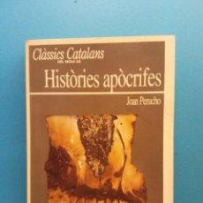 Libros de segunda mano: HISTÒRIES APÒCRIFES. JOAN PERUCHO. EDICIONS EL OBSERVADOR. Lote 195087421