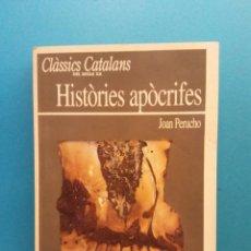 Libros de segunda mano: HISTÒRIES APÒCRIFES. JOAN PERUCHO. EDICIONS EL OBSERVADOR. Lote 195087477