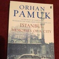 Libros de segunda mano: ISTANBUL MEMORIES OF A CITY. ORHAN PAMUK. 2006 FABER AND FABER. Lote 195136750