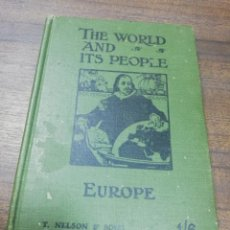 Libros de segunda mano: THE WORLD AND ITS PEOPLE. EUROPE. THOMAS NELSON AND SONS. 1911.. Lote 244521865