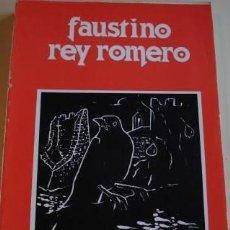 Libros de segunda mano: OBRA POÉTICA Y FILOSÓFICA DE FAUSTINO REY ROMERO. Lote 195265697