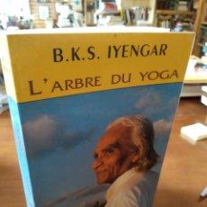 Libros de segunda mano: L'ARBRE DU YOGA. IYENGAR. Lote 195279662
