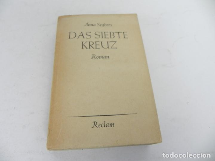 DAS SIEBTE KREUZ (ANNA SEGBERS) LA SEPTIMA CRUZ (EN ALEMÁN) (Libros de Segunda Mano - Otros Idiomas)