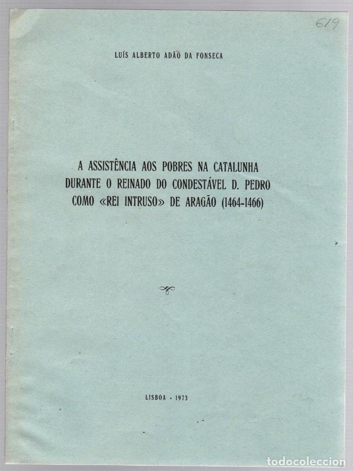 A ASSISTÊNCIA AOS POBRES NA CATALUNHA DURANTE O REINADO DO CONDESTÁVEL D. PEDRO DE ARAGÃO (1464-1466 (Libros de Segunda Mano - Otros Idiomas)
