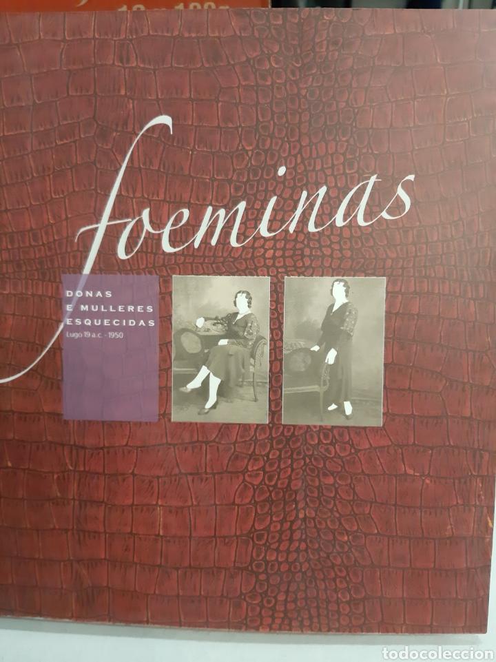 GALICIA FAEMINAS DONAS E MULLERES ESQUECIDAS LUGO 1950 (Libros de Segunda Mano - Otros Idiomas)