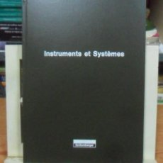 Libros de segunda mano: INSTRUMENTS ET SYSTEMES - SCHLUMBERGER - 1973-74 ** EN FRANCES. Lote 195375385