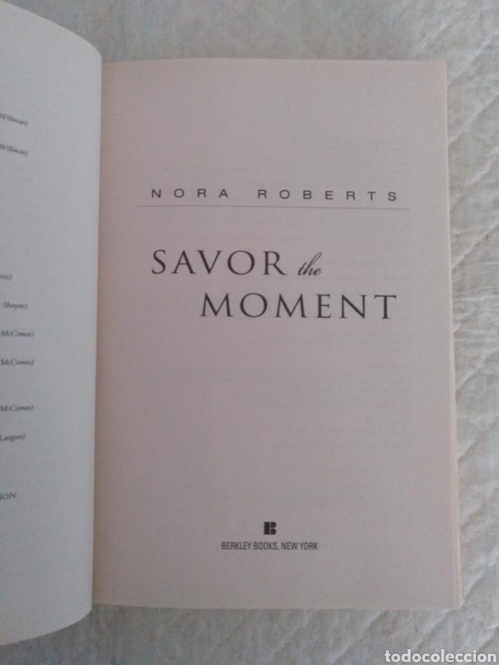 Libros de segunda mano: Savor the moment. Nora Roberts. Bride Quartet. Libro - Foto 2 - 195393048