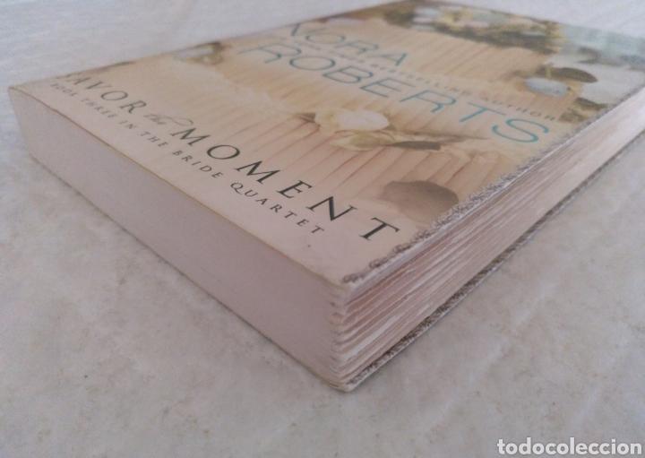Libros de segunda mano: Savor the moment. Nora Roberts. Bride Quartet. Libro - Foto 4 - 195393048