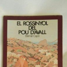 Libros de segunda mano: EL ROSSINYOL DEL POU D'AVALL. Lote 195438395