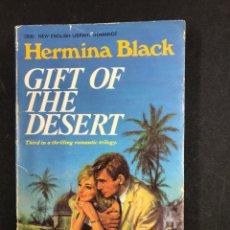 Libros de segunda mano: GIFT OF THE DESERT - HERMINA BLACK - 1ª EDITION 1969 - LITERATURA EN INGLES. Lote 195494238