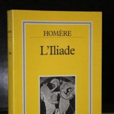 Libros de segunda mano: L'ILIADE. ÉDITION DE E. LASSERRE.. Lote 195496877