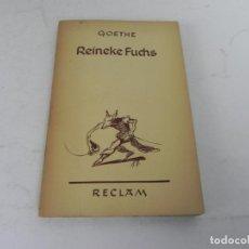 Libros de segunda mano: REINEKE FUCHS (GOETHE) -VERLAG PHILIPP RECLAM - (LIBRO EN ALEMÁN). Lote 195538242