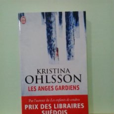 Libros de segunda mano: LMV - LES ANGES GARDIENS. KRISTINA OHLSSON. TEXTO EN FRANCES. Lote 195541381