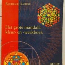Libros de segunda mano: HET GROTE MANDALA KLEUR EN WORK BOCK. Lote 195545997