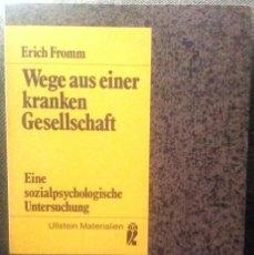Libros de segunda mano: ERICH FROMM - WEGE AUS EINER KRANKEN GESELLSCHAFT **LIBRO TAPA BLANDA EN ALEMAN. Lote 196561662