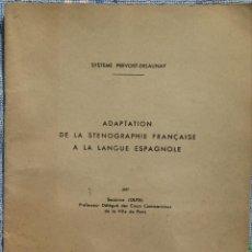 Libros de segunda mano: ADAPTATION DE LA STENOGRAPHIE FRANÇAISE A LA LANGUE ESPAGNOLE – SUZANNE JOUTEL / AÑOS '70 // FRANCÉS. Lote 196990203