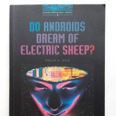 Libros de segunda mano: DO ANDROIDS DREAM OF ELECTRIC SHEEP? - PHILIP K. DICK. Lote 197108718