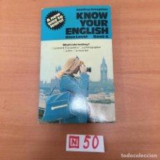 Libros de segunda mano: KNOW YOUR ENGLISH. Lote 197149015