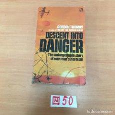 Libros de segunda mano: DESCENT INTO DANGER. Lote 197151518