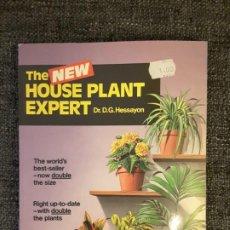 Libros de segunda mano: THE NEW HOUSE PLANT EXPERT HESSAYON . Lote 197603840