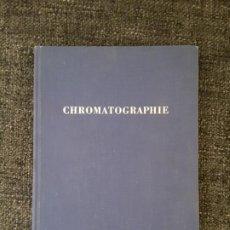 Libros de segunda mano: CHROMATOGRAPHIE E. MERCK AT DARMSTADT UNTER BESONDERER VERUCKSICHTIGUNG DER PAPIERCHROMATOGRAPHIE. Lote 197712066