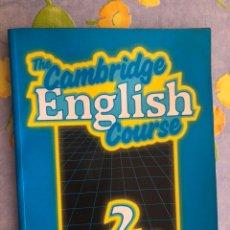 Libros de segunda mano: THE CAMBRIDGE ENGLISH COURSE 2 STUDENT'S BOOK - MICHAEL SWAN AND CATHERINE WALTER - CAMBRIDGE. Lote 197887498